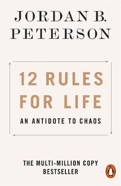 Picture of 12 Rules for Life: An Antidote to Chaos