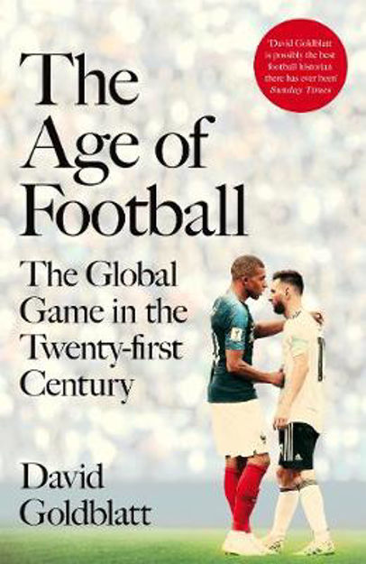 Picture of Age of Football: The Global Game in the Twenty-First Century